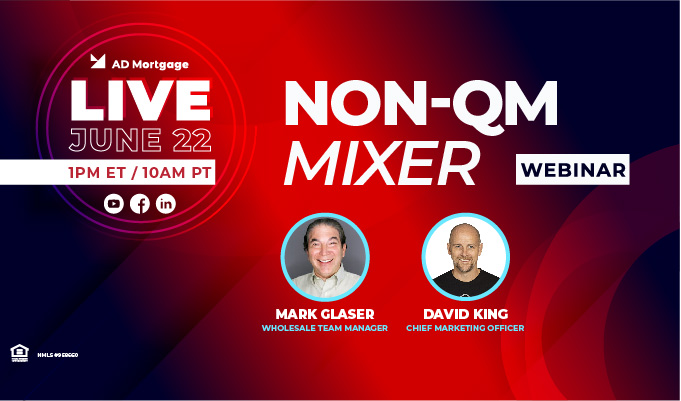 Webinar – NON-QM Mixer: Everything You Need to Know about Non-QM Products!